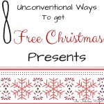 8 Unconventional Ways to Get Free Christmas Presents