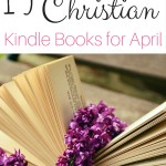 15 Discounted Christian Kindle eBooks (April)