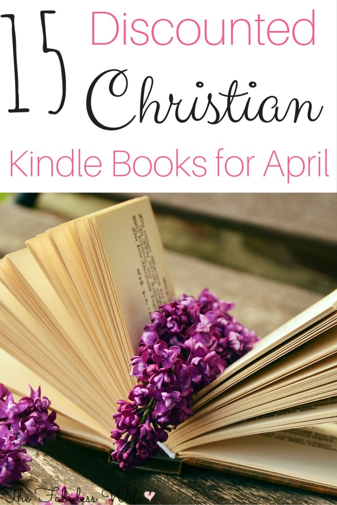 Discounted Christian Kindle Books for April