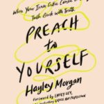 Preach to Yourself Review by Hayley Morgan