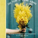 The Year of Living Happy Review