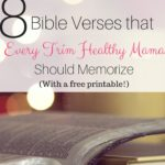 8 Scriptures Every Trim Healthy Mama Should Memorize