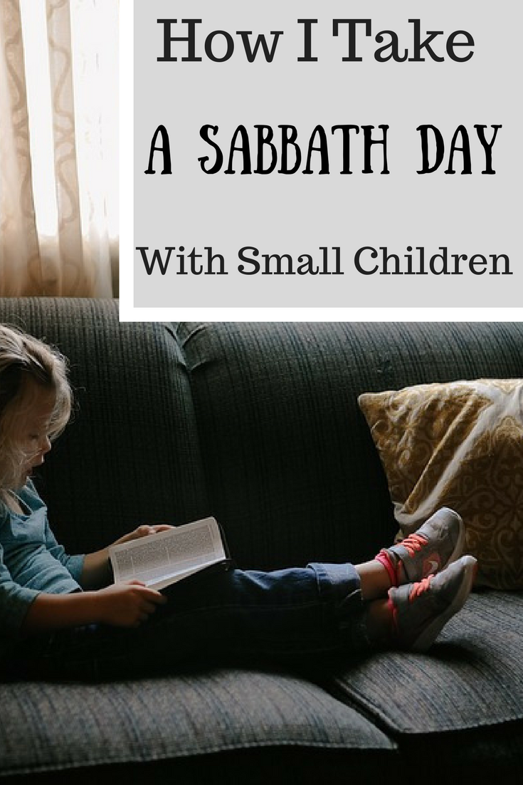 How I Take a Sabbath Day with Small Children