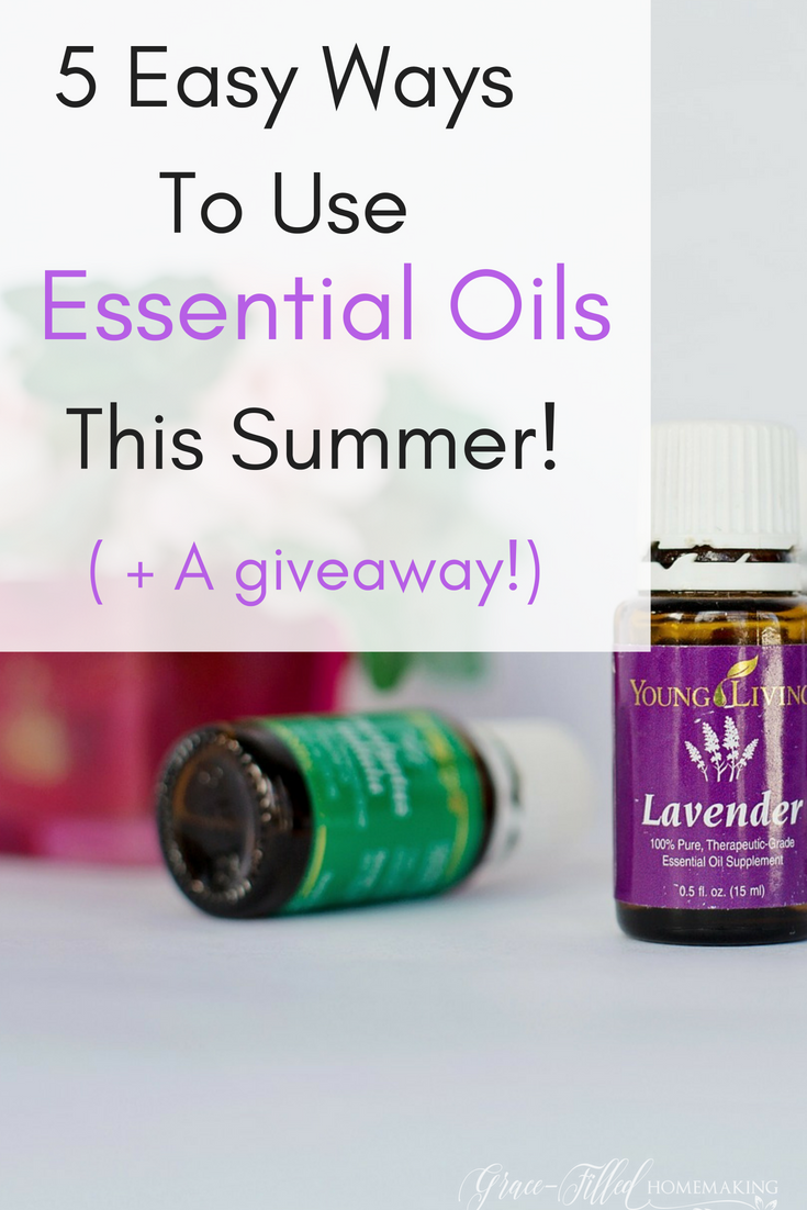 5 Easy Ways to Use Essential Oils This Summer!