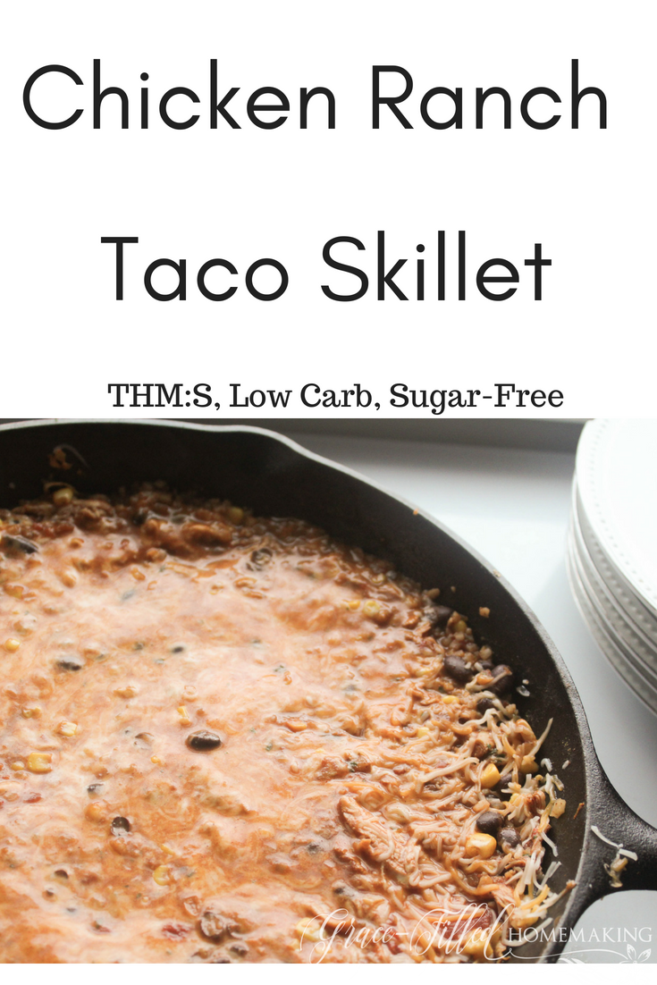 Chicken Ranch Taco Skillet