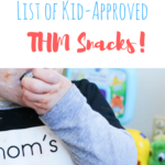 The Ultimate List of Kid-Approved THM Snacks!
