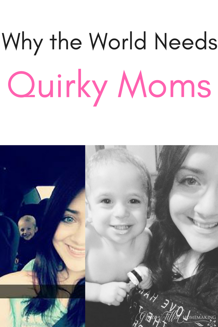 Why the World Needs Quirky Moms