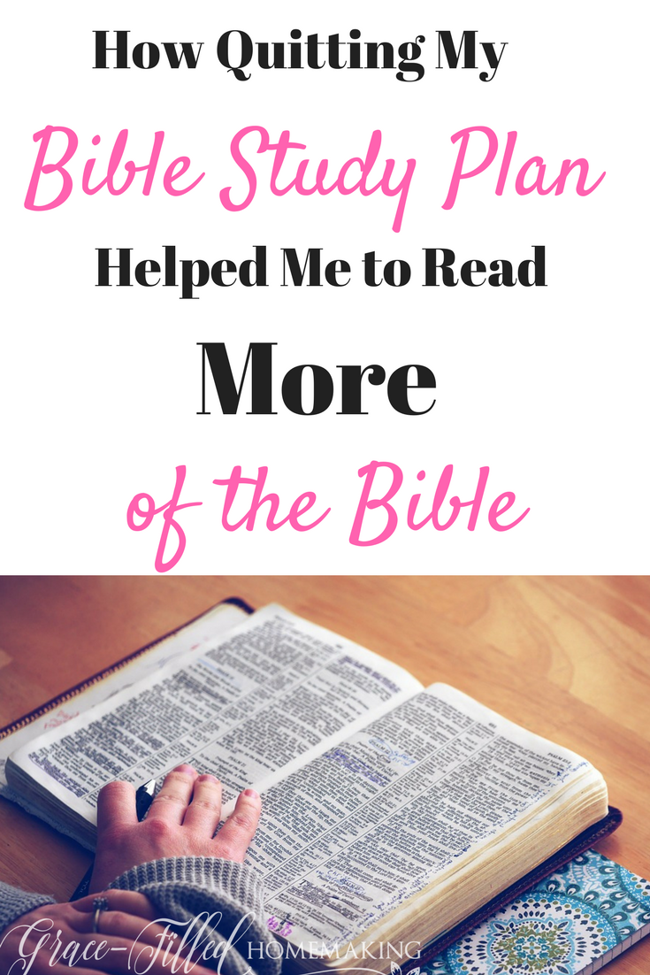 How Quitting My Bible Reading Plan Helped Me to Read MORE of the Bible!