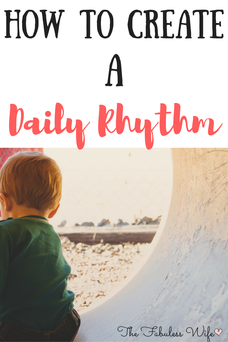 How to Create a Daily Rhythm