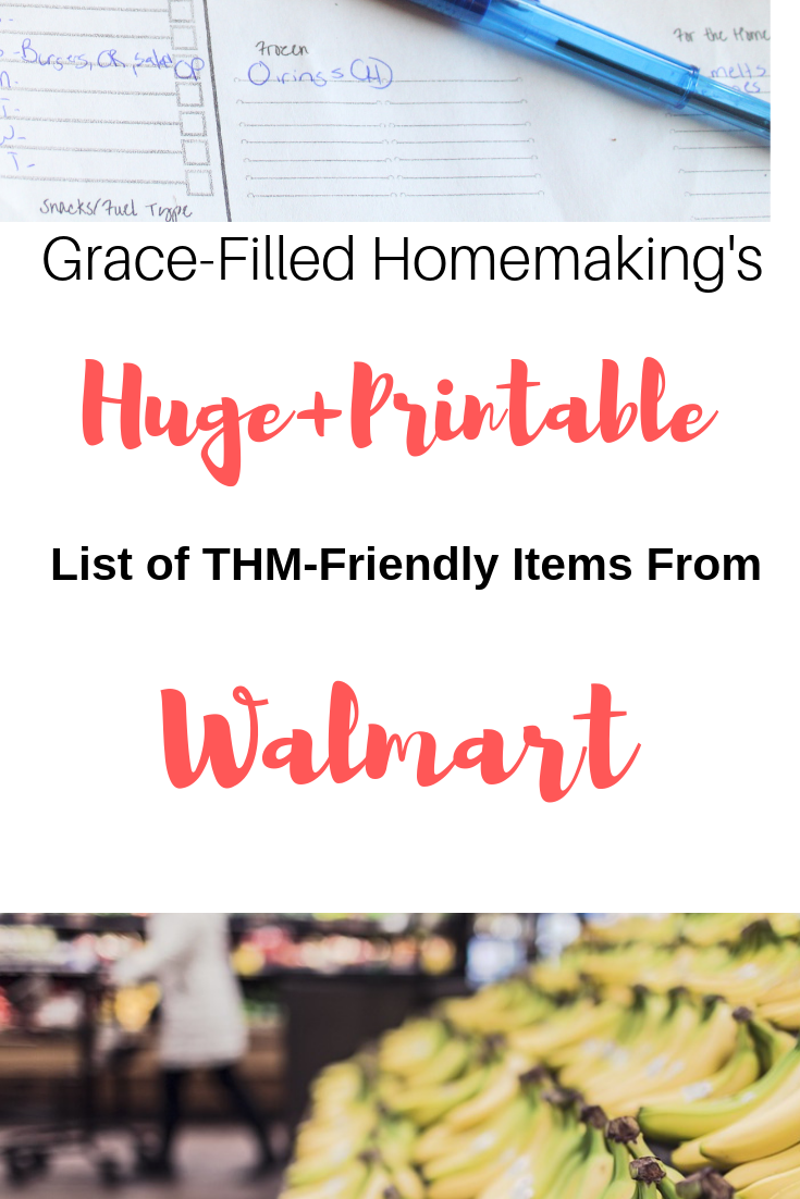My HUGE (Printable!) List of THM-Friendly Items from Walmart!