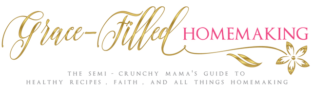 Grace-Filled Homemaking