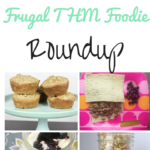 The Frugal THM Foodie Roundup