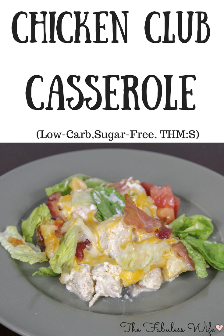 Chicken Club Casserole (Low-Carb, THM:S!)