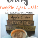Oolong Pumpkin Spice Latte (Low-Carb, Sugar-Free, THM:S!)